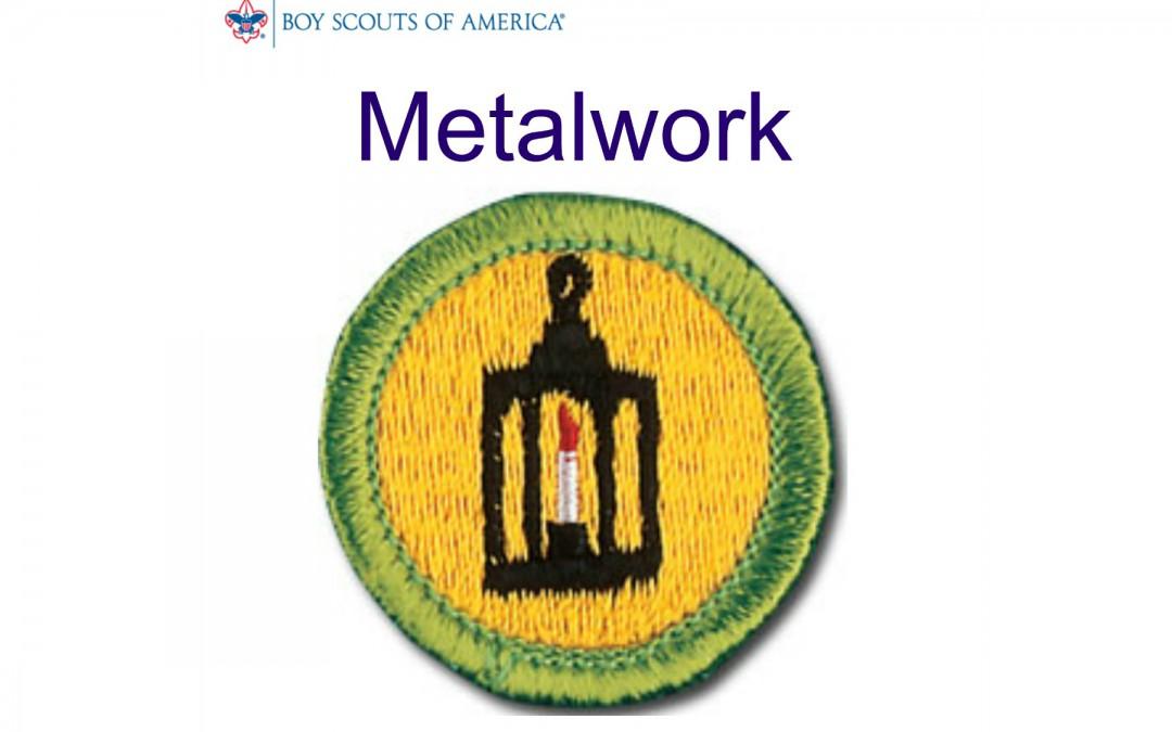 Metalwork Merit Badge Boy Scouts Metalwork Merit